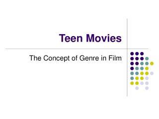 Teen Movies