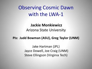 Observing Cosmic Dawn  with the LWA-1