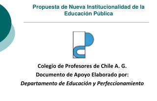 Propuesta de Nueva Institucionalidad de la Educación Pública