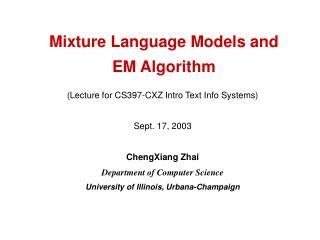 Mixture Language Models and  EM Algorithm