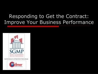 Responding to Get the Contract: Improve Your Business Performance