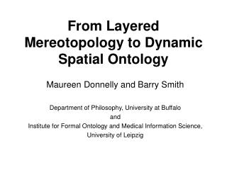 From Layered Mereotopology to Dynamic Spatial Ontology