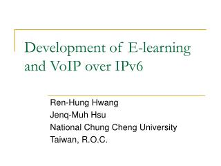 Development of E-learning and VoIP over IPv6