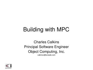 Building with MPC