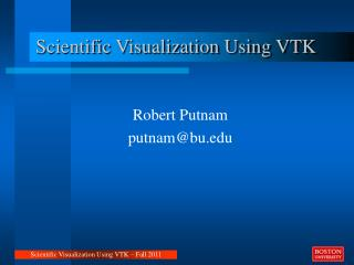 Scientific Visualization Using VTK