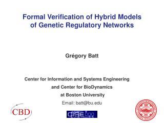Formal Verification of Hybrid Models  of Genetic Regulatory Networks