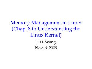 Memory Management in Linux Chap. 8 in Understanding the Linux Kernel
