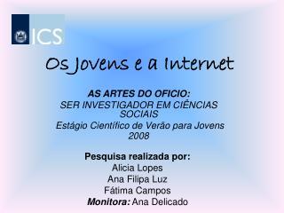 Os Jovens e a Internet