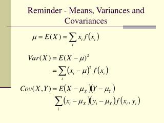 Reminder - Means, Variances and Covariances