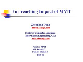 Far-reaching Impact of MMT