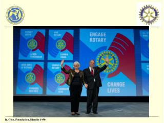 The Rotary Foundation – das Herz von Rotary International
