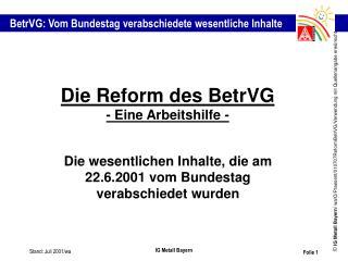 Die Reform des BetrVG - Eine Arbeitshilfe -