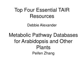 Top Four Essential TAIR Resources