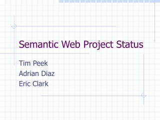 Semantic Web Project Status