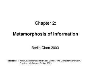 Chapter 2: Metamorphosis of Information