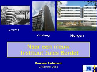 Naar een nieuw  Instituut Jules Bordet