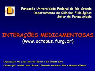 Funda��o Universidade Federal do Rio Grande  Departamento de Ci�ncias Fisiol�gicas