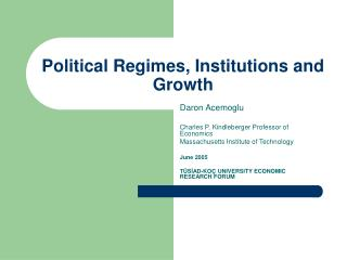 Political Regimes, Institutions and Growth