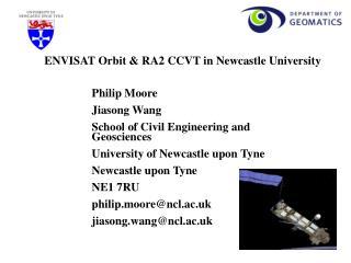 Philip Moore  Jiasong Wang School of Civil Engineering and Geosciences
