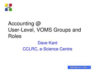 Accounting @  User-Level, VOMS Groups and Roles