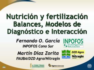 Nutrición y fertilización Balances, Modelos de Diagnóstico e Interacción