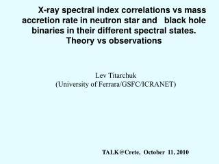 Lev Titarchuk   (University of Ferrara/GSFC/ICRANET)