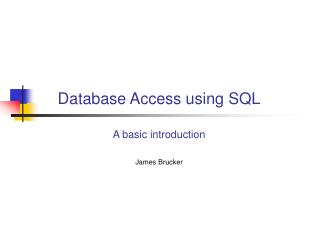 Database Access using SQL