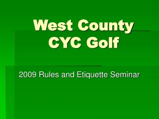 West County CYC Golf