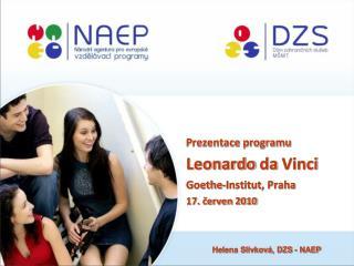 Prezentace programu Leonardo da  Vinci Goethe -Institut, Praha 17. červen 2010