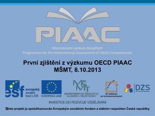Mezinárodní výzkum dospělých Programme for the International Assessment of Adult Competencies