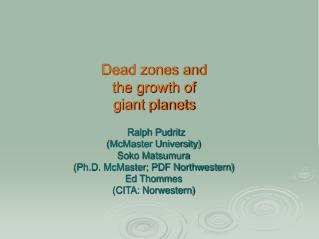 Dead zones and  the growth of giant planets
