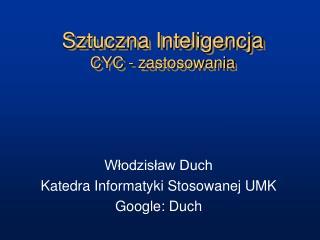 Sztuczna Inteligencja CYC - zastosowania