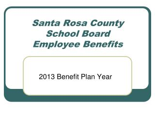 Santa Rosa County  School Board Employee Benefits
