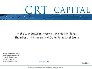 In the War Between Hospitals and Health Plans… Thoughts on Alignment and Other Fantastical Events