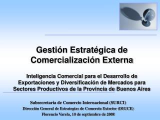 Subsecretaría de Comercio Internacional (SURCI)