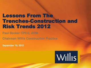 Lessons From The Trenches-Construction and Risk Trends 2012