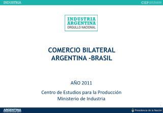 COMERCIO BILATERAL ARGENTINA -BRASIL