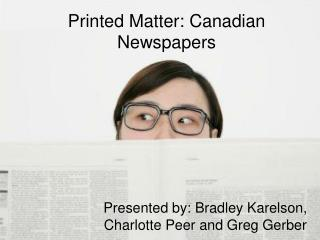 Printed Matter: Canadian Newspapers