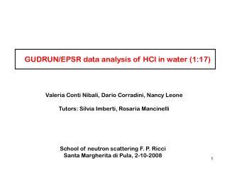 GUDRUN/EPSR data analysis of HCl in water (1:17)