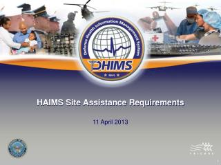 HAIMS Site Assistance Requirements