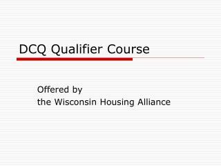 DCQ Qualifier Course