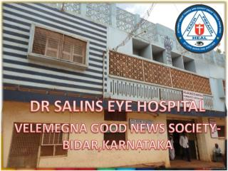 DR SALINS EYE HOSPITAL VELEMEGNA GOOD NEWS SOCIETY-BIDAR,KARNATAKA