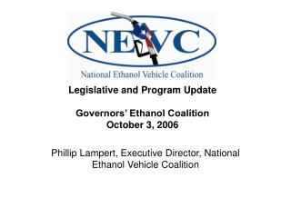 Phillip Lampert, Executive Director, National Ethanol Vehicle Coalition