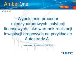Warszawa, 16 września 2008 roku
