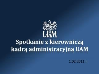 Spotkanie z kierowniczą kadrą administracyjną UAM