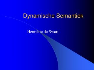 Dynamische Semantiek