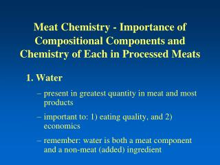 Meat Chemistry - Importance of Compositional Components and Chemistry of Each in Processed Meats