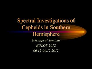 Spectral Investigations of Cepheids in Southern Hemisphere