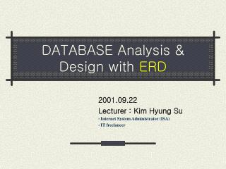 DATABASE Analysis  Design with ERD