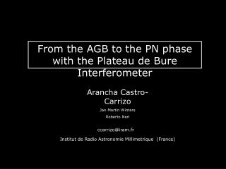 From the AGB to the PN phase with the PdBI